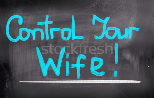 Control Your Wife Concept Stock photo © KrasimiraNevenova