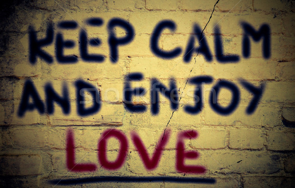 Keep Calm And Enjoy Love Concept Stock photo © KrasimiraNevenova