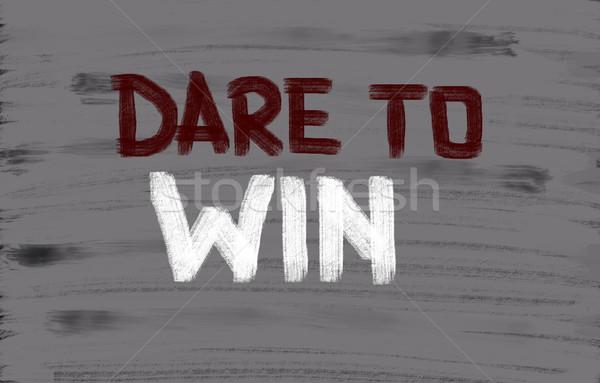 Dare To Win Concept Stock photo © KrasimiraNevenova