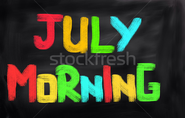 July Morning Concept Stock photo © KrasimiraNevenova