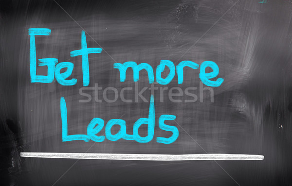 Get More Leads Concept Stock photo © KrasimiraNevenova