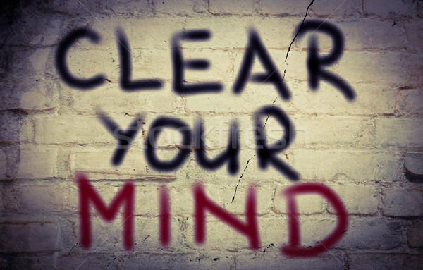 Clear Your Mind Concept Stock photo © KrasimiraNevenova