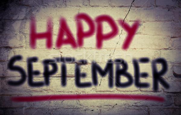 Happy September Concept Stock photo © KrasimiraNevenova