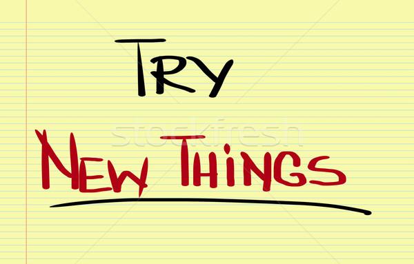 Try New Things Concept Stock photo © KrasimiraNevenova