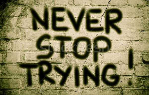 Asla durdurmak iş arka plan düşünmek öğrenmek Stok fotoğraf © KrasimiraNevenova
