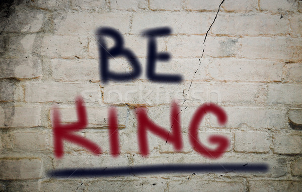 Be King Concept Stock photo © KrasimiraNevenova