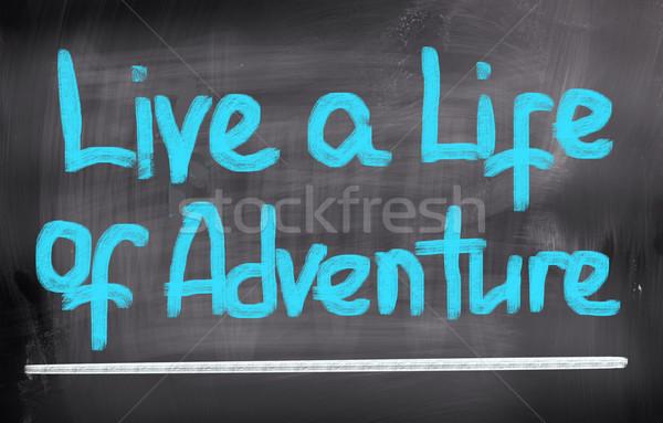 Yaşamak hayat macera arka plan öğrenmek kelime Stok fotoğraf © KrasimiraNevenova