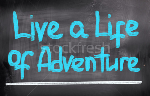 Vivere vita avventura sfondo imparare parola Foto d'archivio © KrasimiraNevenova