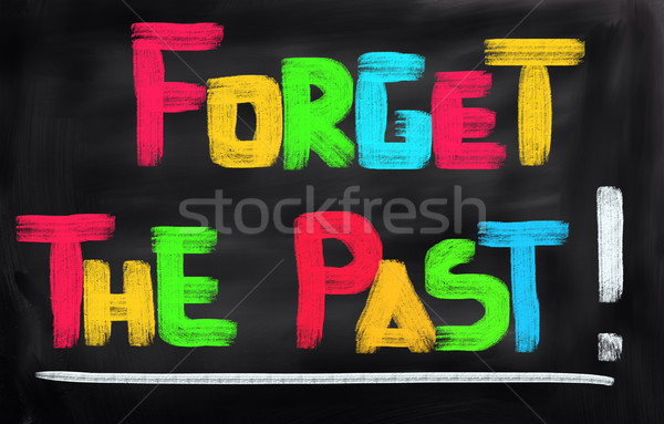 Forget The Past Concept Stock photo © KrasimiraNevenova