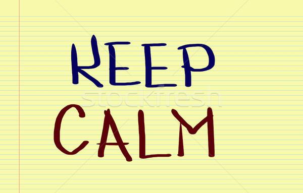 Keep Calm Concept Stock photo © KrasimiraNevenova