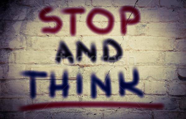 Stop And Think Concept Stock photo © KrasimiraNevenova