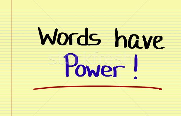 Words Have Power Concept Stock photo © KrasimiraNevenova