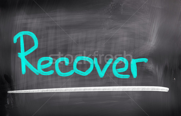 Recover Concept Stock photo © KrasimiraNevenova