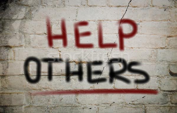Help Others Concept Stock photo © KrasimiraNevenova