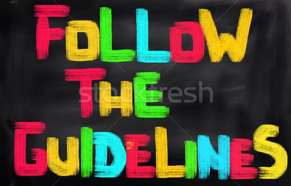 Follow The Guidelines Concept Stock photo © KrasimiraNevenova