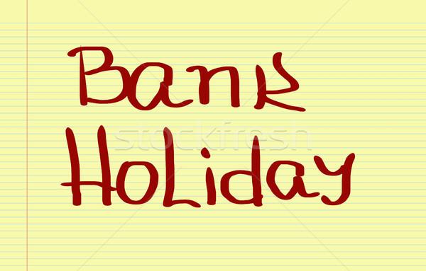 Bank Holiday Concept Stock photo © KrasimiraNevenova