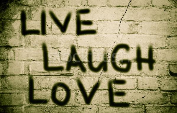 жить смеяться любви фон знак жизни Сток-фото © KrasimiraNevenova