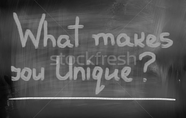 What Makes You Unique Concept Stock photo © KrasimiraNevenova