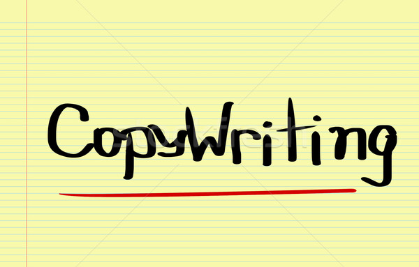 Copywriting Concept Stock photo © KrasimiraNevenova
