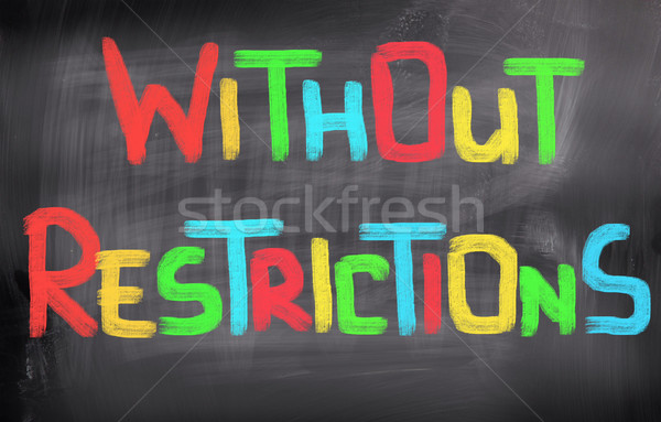 Without Restrictions Concept Stock photo © KrasimiraNevenova