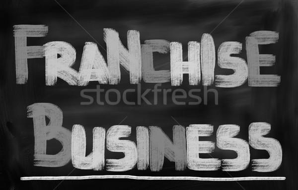 Franchise Business Concept Stock photo © KrasimiraNevenova