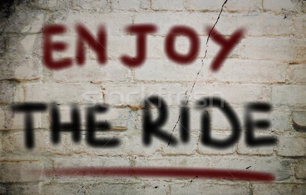 Enjoy The Ride Concept Stock photo © KrasimiraNevenova
