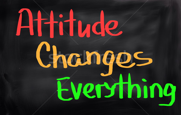 Stock photo: Attitude Changes Everything Concept