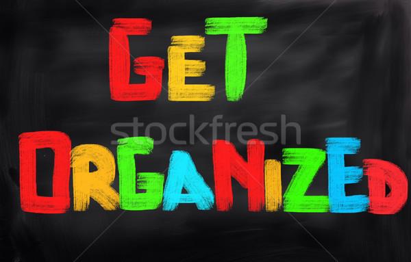 Get Organized Concept Stock photo © KrasimiraNevenova