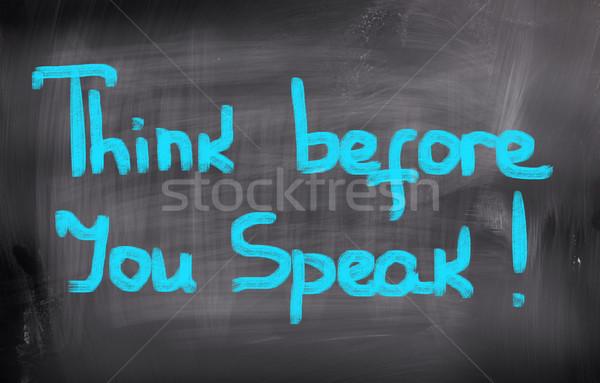 Think Before You Speak Concept Stock photo © KrasimiraNevenova