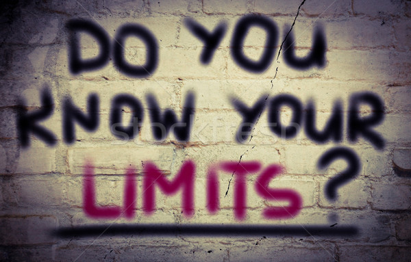 Do You Know Your Limits Concept Stock photo © KrasimiraNevenova