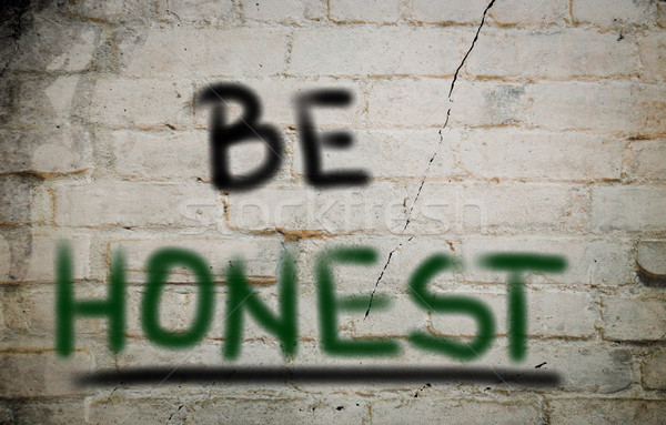 Honest Concept Stock photo © KrasimiraNevenova
