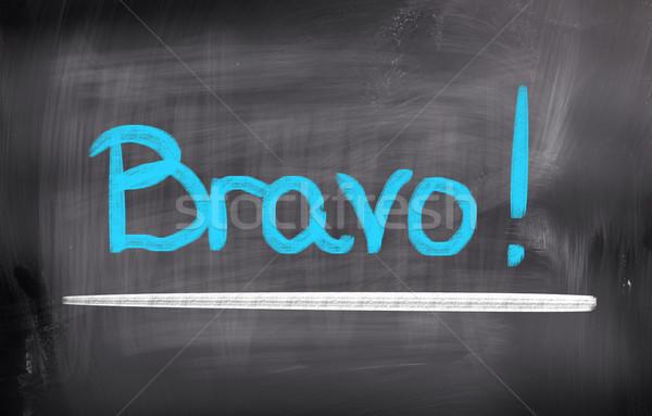 Bravo Concept Stock photo © KrasimiraNevenova