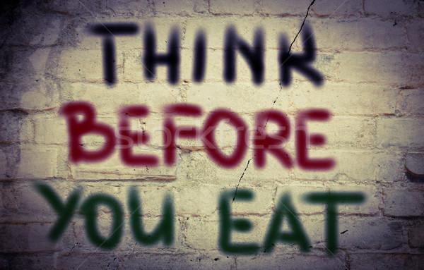 Think Before You Eat Concept Stock photo © KrasimiraNevenova