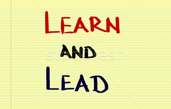 Learn And Lead Concept Stock photo © KrasimiraNevenova