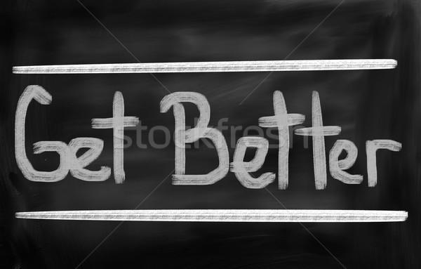 Get Better Concept Stock photo © KrasimiraNevenova