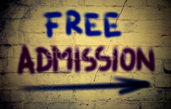 Free Admission Concept Stock photo © KrasimiraNevenova