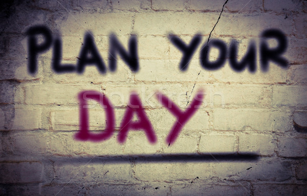 Plan Your Day Concept Stock photo © KrasimiraNevenova