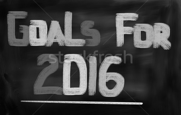Goals For 2016 Concept Stock photo © KrasimiraNevenova