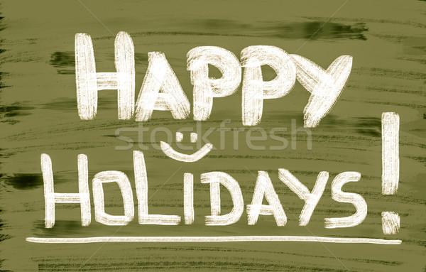 Happy Holidays Concept Stock photo © KrasimiraNevenova