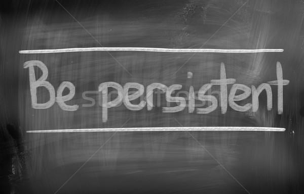 Persistente educação texto mudar motivação positivo Foto stock © KrasimiraNevenova