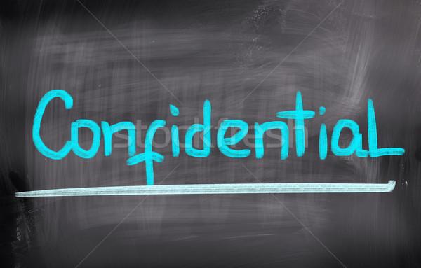 Confidential Concept Stock photo © KrasimiraNevenova