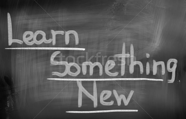 Learn Something New Concept Stock photo © KrasimiraNevenova