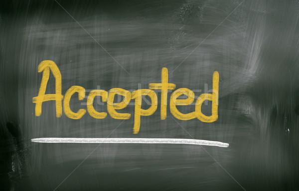 Accepted Concept Stock photo © KrasimiraNevenova