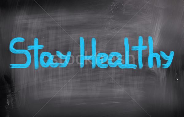 Stay Healthy Concept Stock photo © KrasimiraNevenova