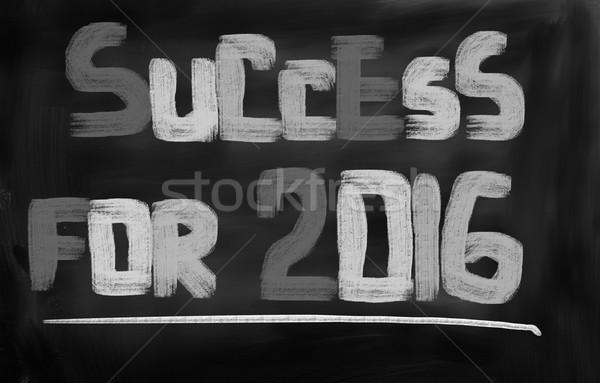 Success For 2016 Concept Stock photo © KrasimiraNevenova