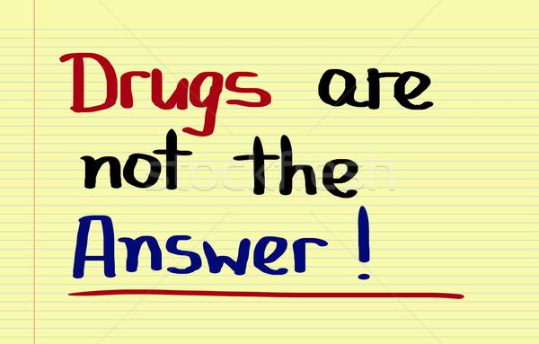 Narkotyków nie odpowiedź wsparcia sprawdzić społecznej Zdjęcia stock © KrasimiraNevenova