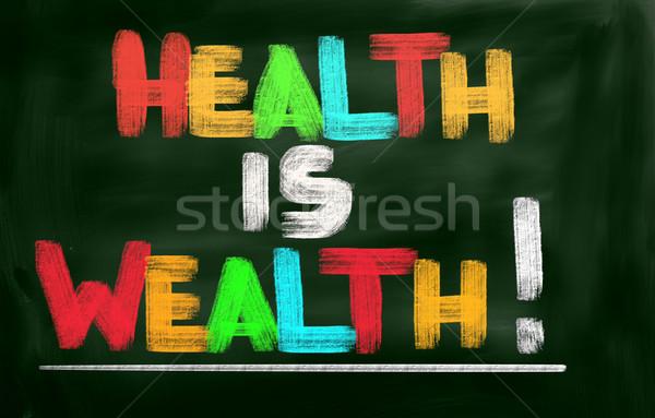 Health Is Wealth Concept Stock photo © KrasimiraNevenova