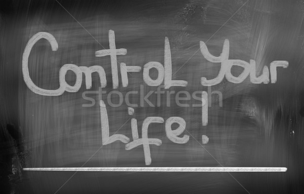 Control Your Life Concept Stock photo © KrasimiraNevenova