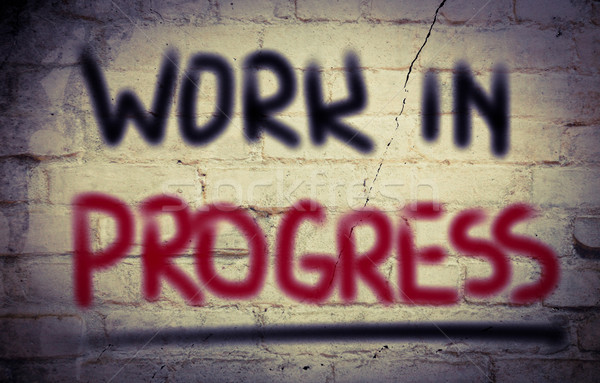 Trabajo progreso construcción signo industria ingeniero Foto stock © KrasimiraNevenova