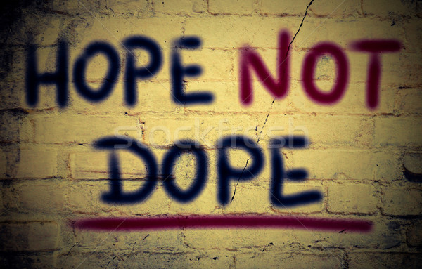 Hope Not Dope Concept Stock photo © KrasimiraNevenova
